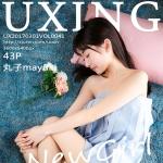 [UXING优星馆] VOL.041 丸子mayuki [43+1P/139M]
