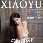[XIAOYU语画界] Vol.094 蕾丝美腿独特的魅力 杨晨晨sugar [50+1P/258M]